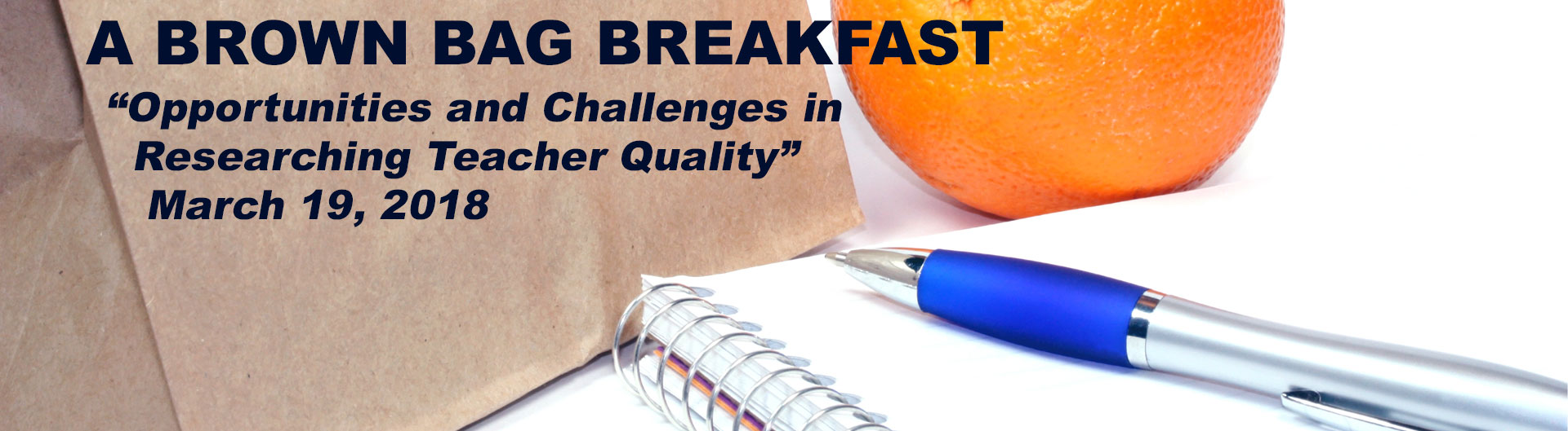 Brown Bag breakfast event, march 2018